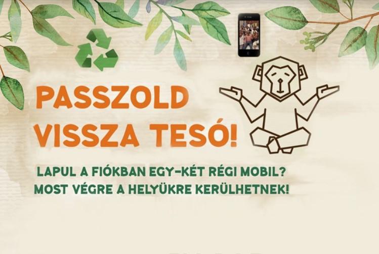 Passzold vissza Tesó! – Használt mobiltelefon gyűjtés